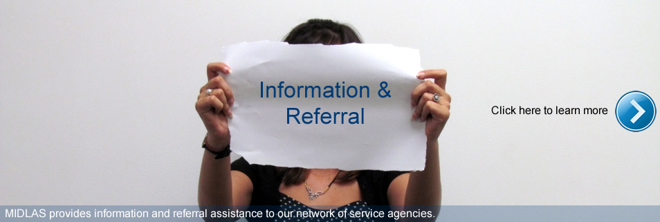 Click here to learn more about our Information and Referral Service
