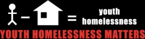 Youth Homelessness Matters
